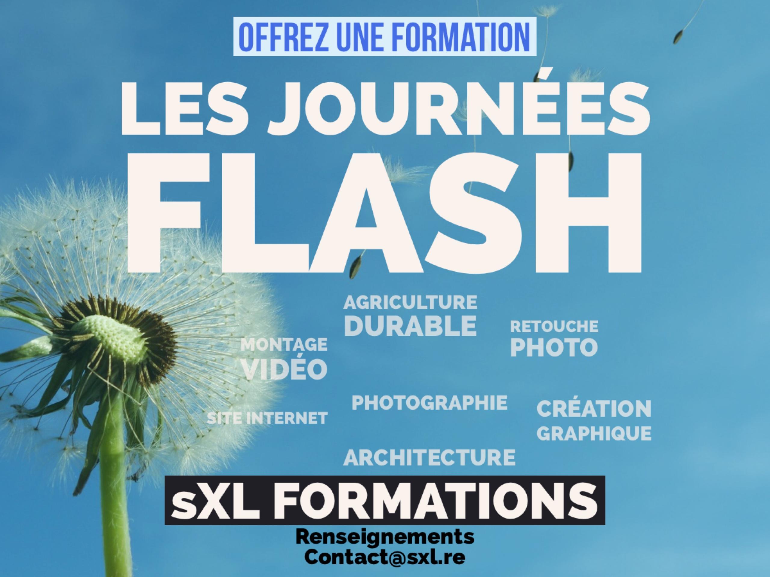 Journées Flash sXL FORMATION - Ile de Laa Réunion
